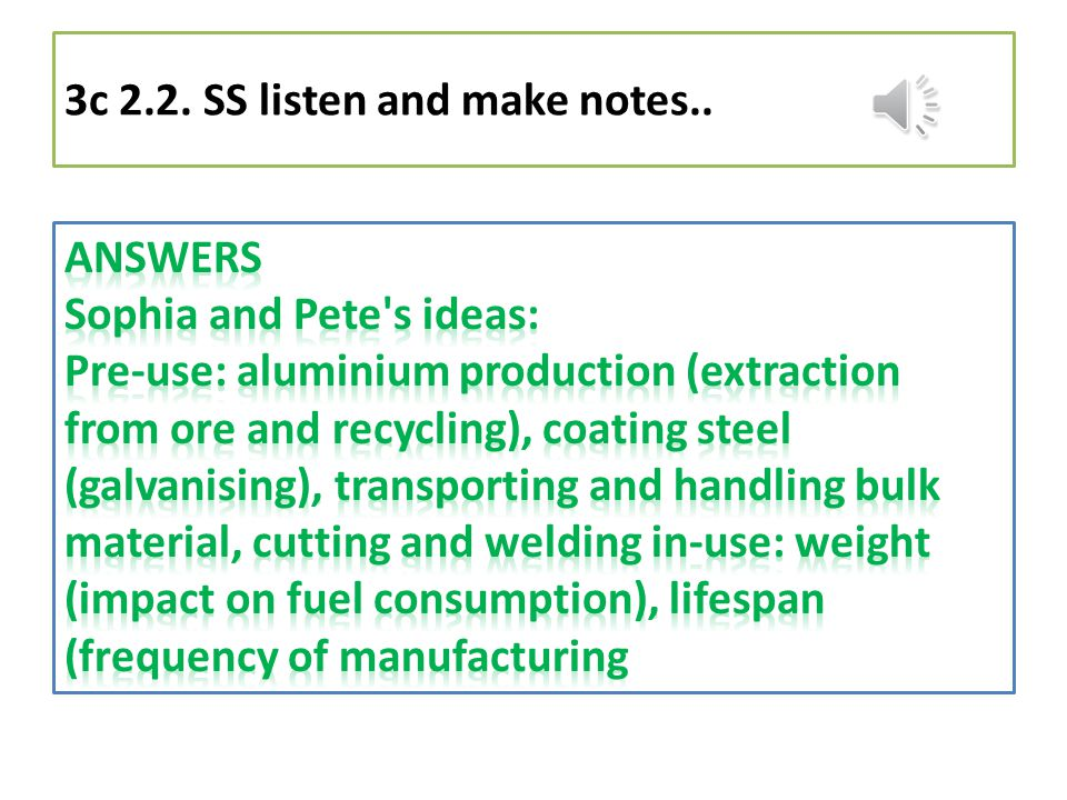 3c 2.2. SS listen and make notes..