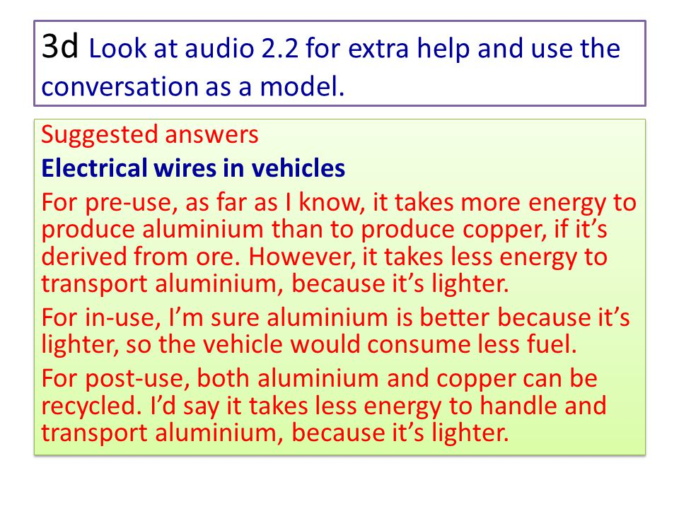 3d Look at audio 2.2 for extra help and use the conversation as a model.