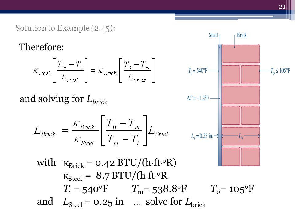 with κBrick = 0.42 BTU/(hftoR) κSteel = 8.7 BTU/(hftoR