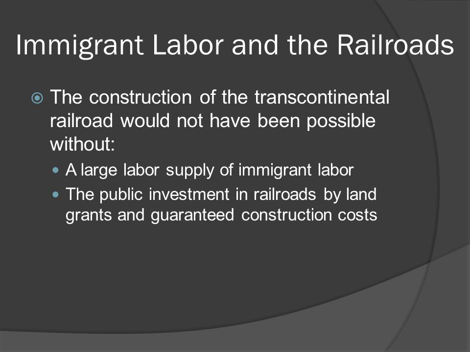 Immigrant Labor and the Railroads
