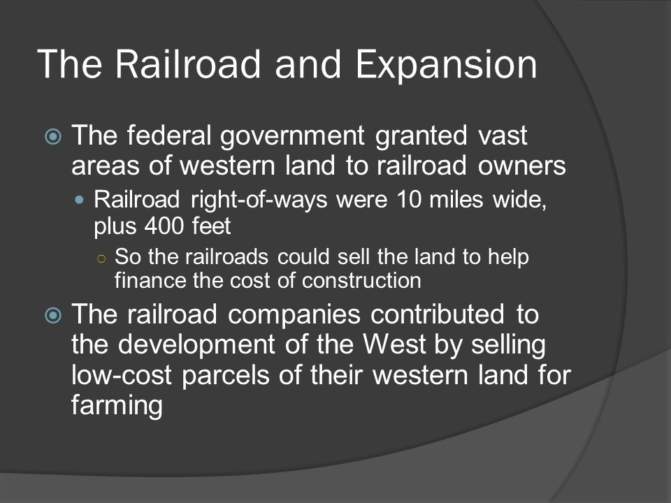 The Railroad and Expansion
