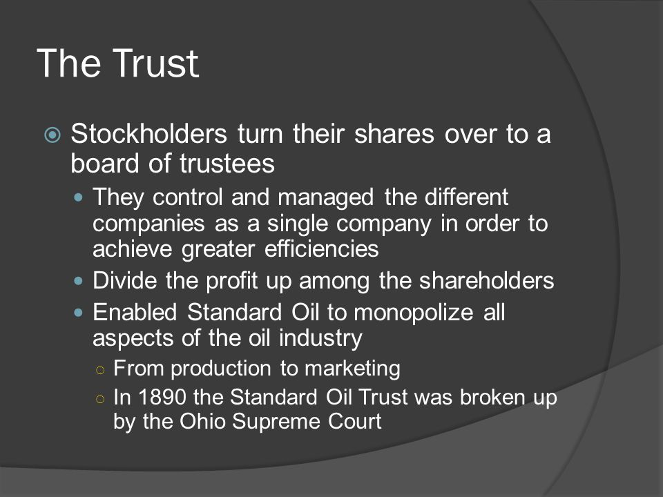 The Trust Stockholders turn their shares over to a board of trustees