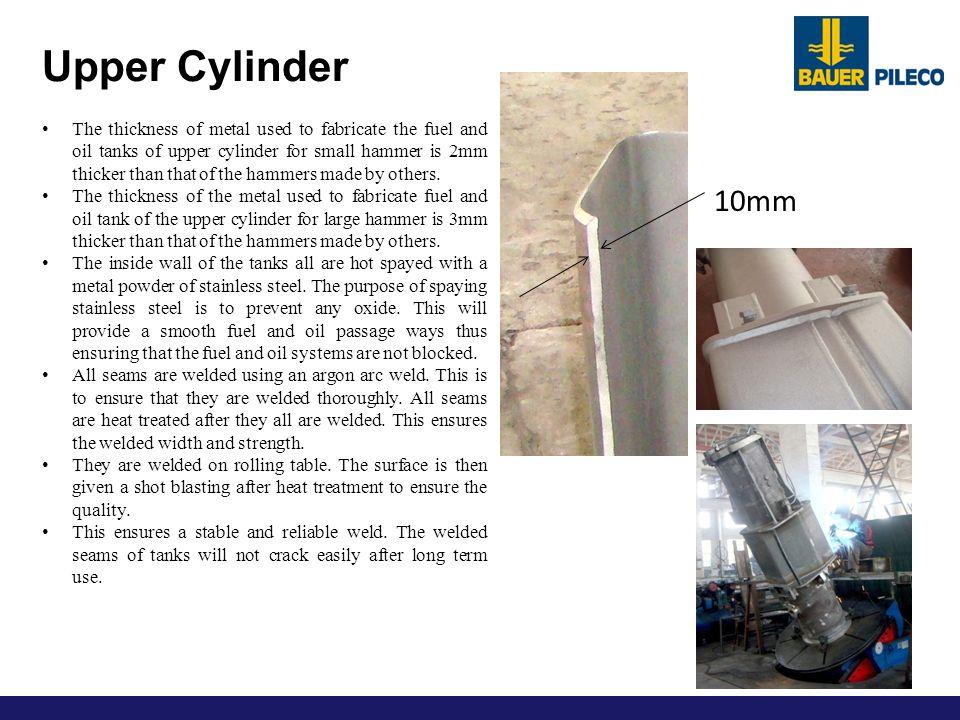 Upper Cylinder 10mm.
