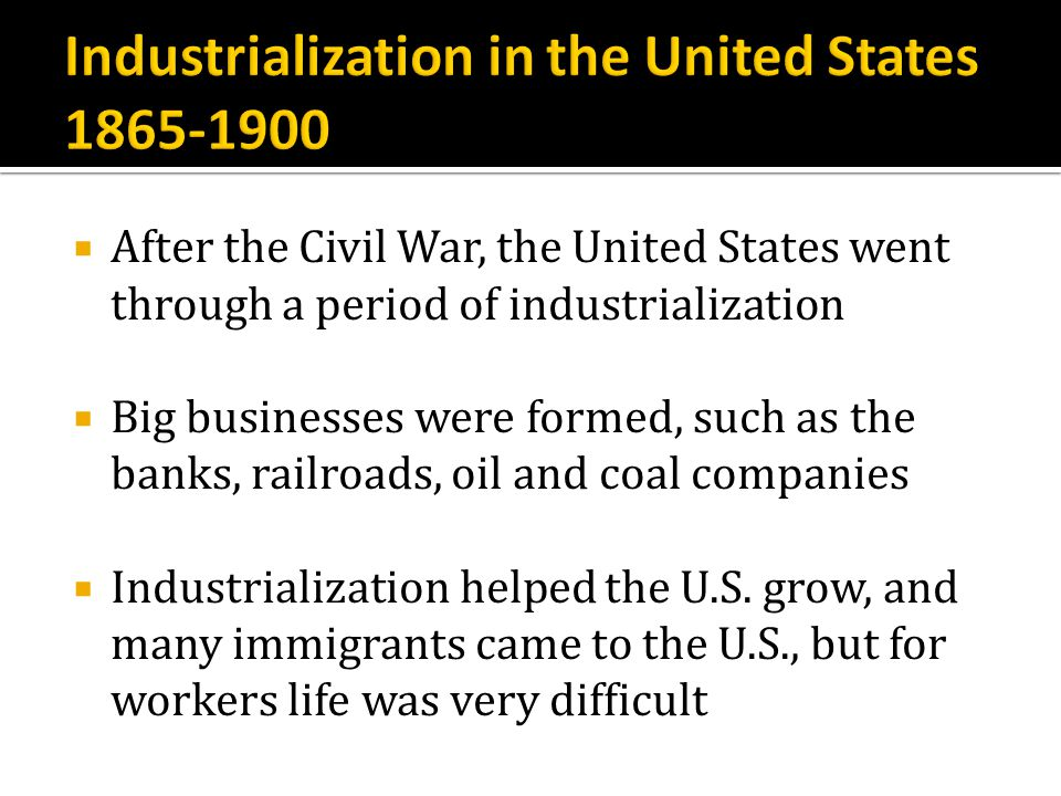 Industrialization in the United States 1865-1900