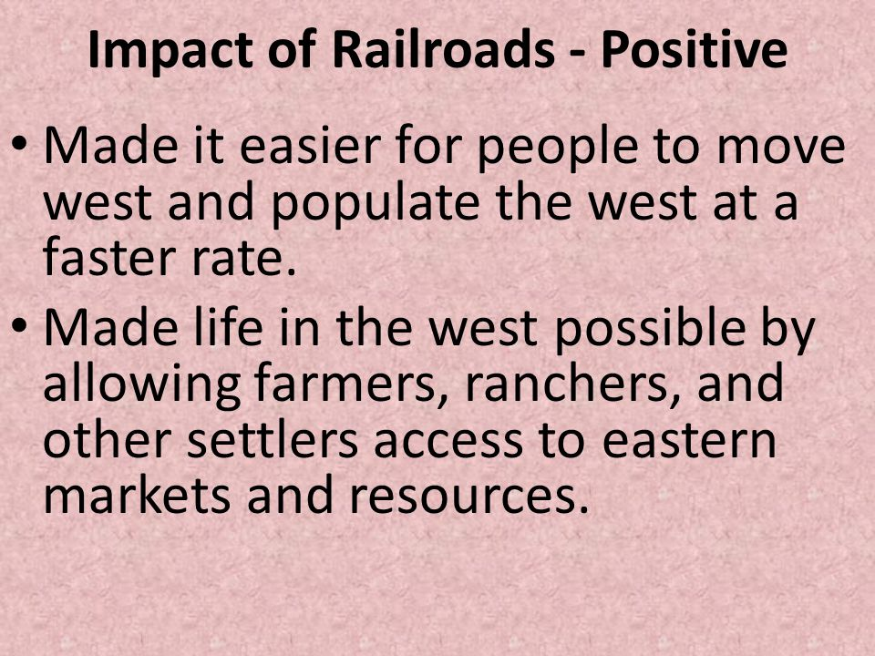 Impact of Railroads - Positive