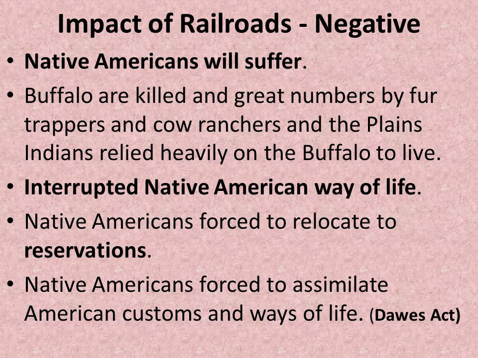 Impact of Railroads - Negative