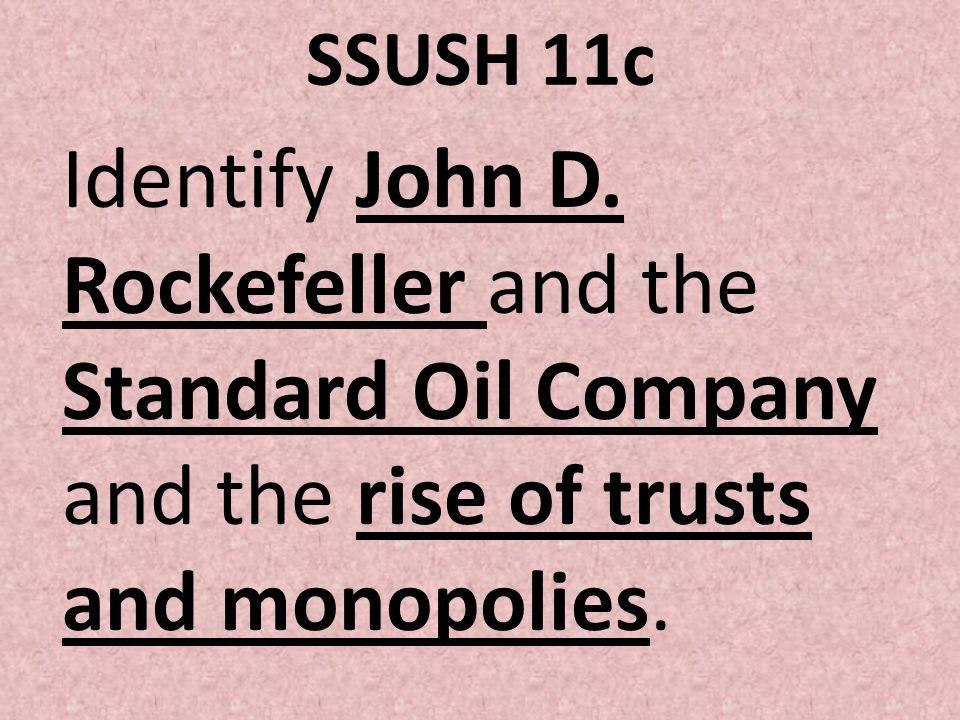 SSUSH 11c Identify John D.