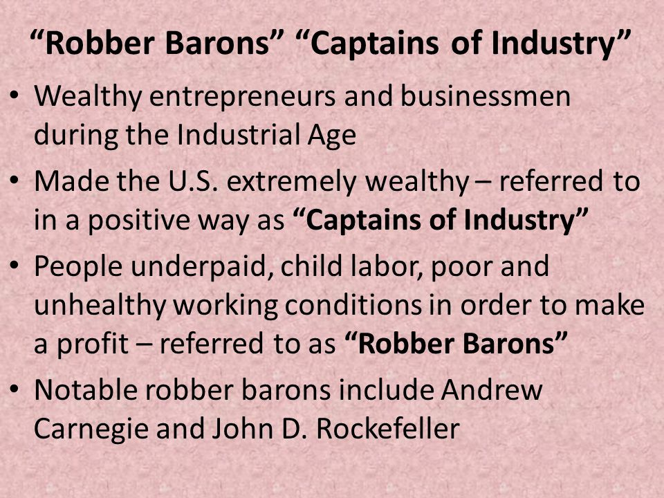 Robber Barons Captains of Industry