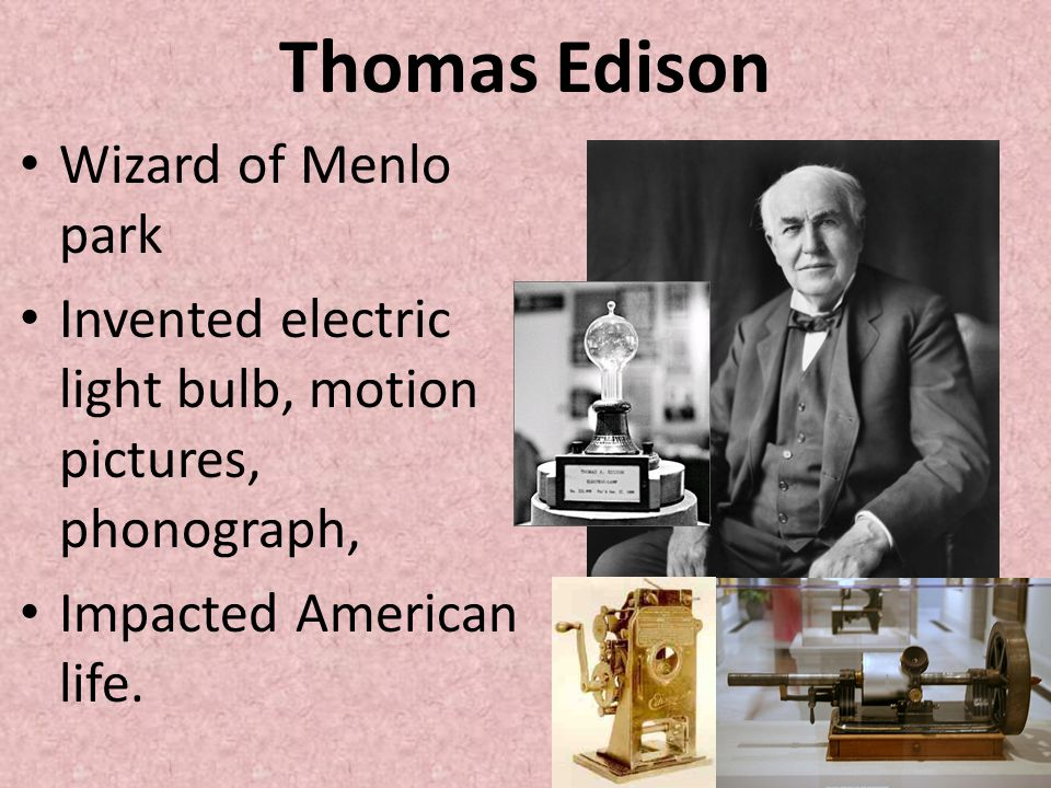 Thomas Edison Wizard of Menlo park