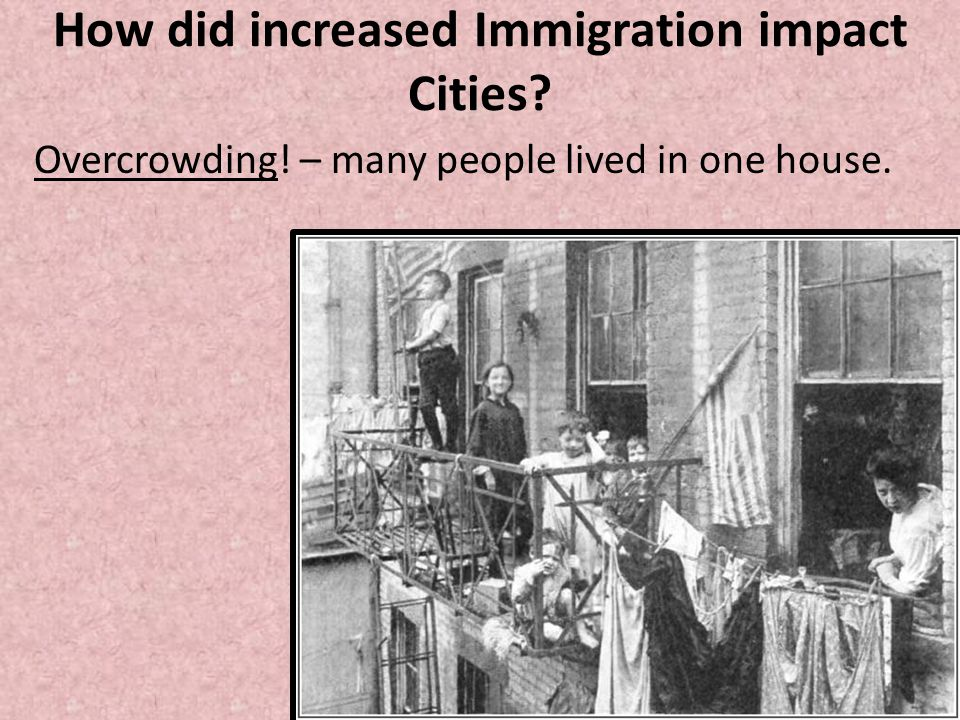 How did increased Immigration impact Cities