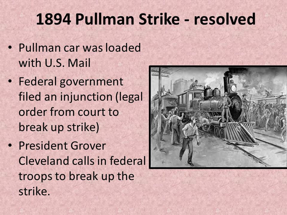 1894 Pullman Strike - resolved