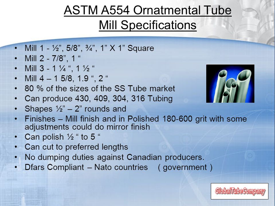 ASTM A554 Ornatmental Tube Mill Specifications