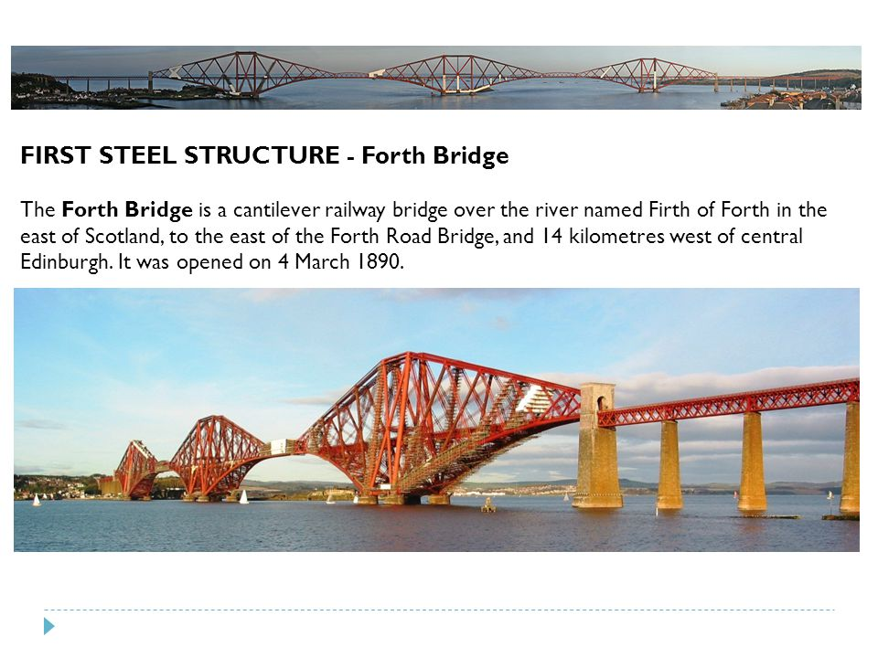 FIRST STEEL STRUCTURE - Forth Bridge