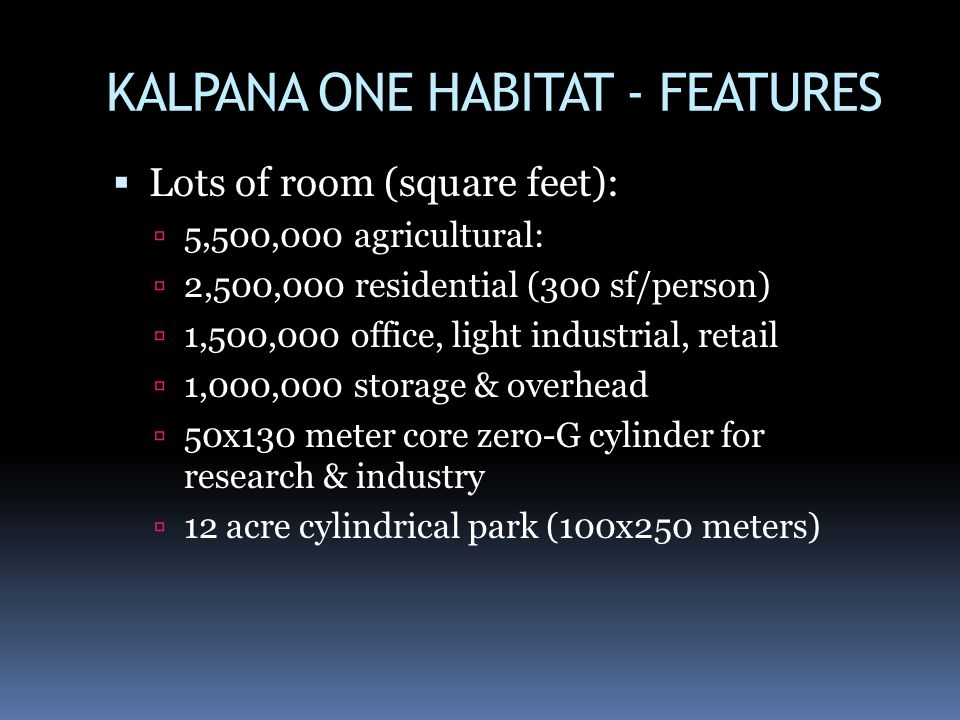 KALPANA ONE HABITAT - FEATURES
