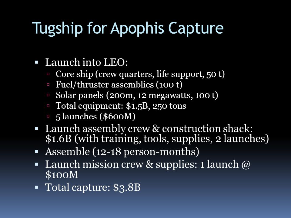 Tugship for Apophis Capture