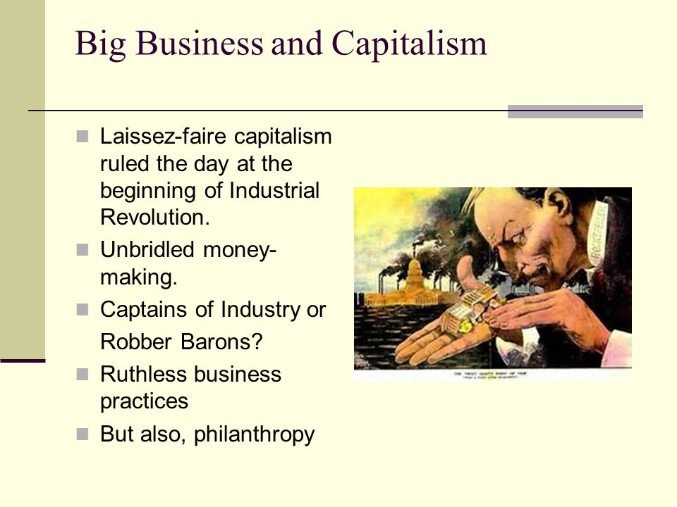 Big Business and Capitalism