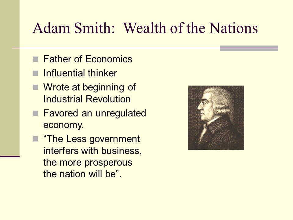 Adam Smith: Wealth of the Nations