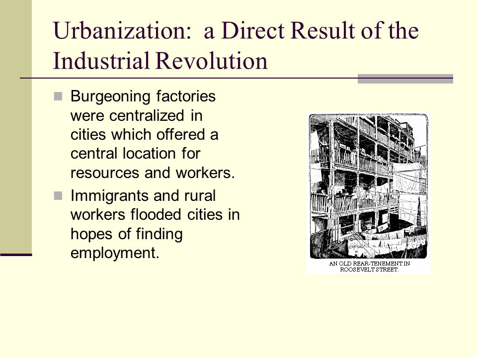 Urbanization: a Direct Result of the Industrial Revolution