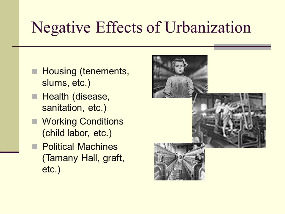 Negative Effects of Urbanization