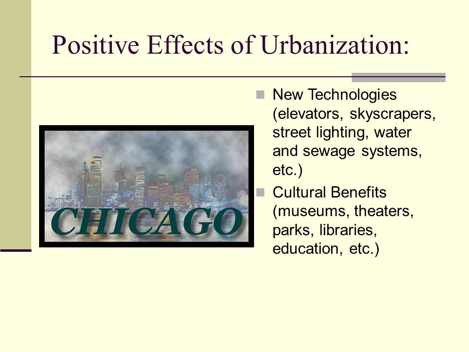 Positive Effects of Urbanization: