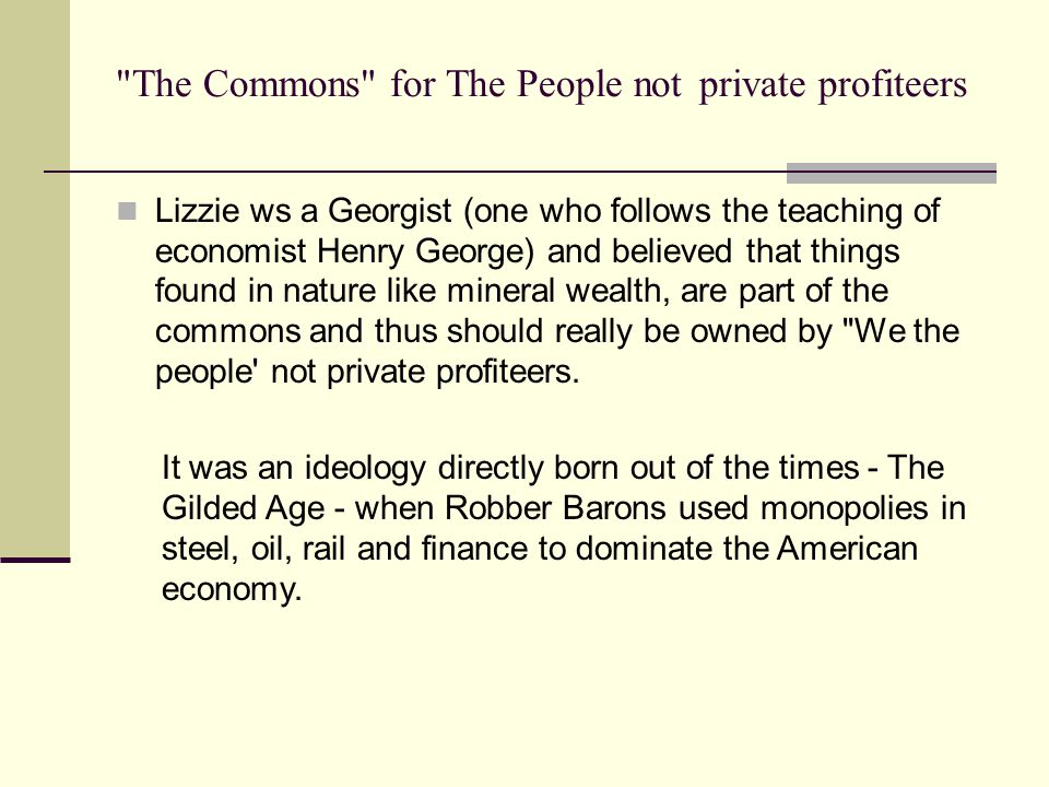 The Commons for The People not private profiteers