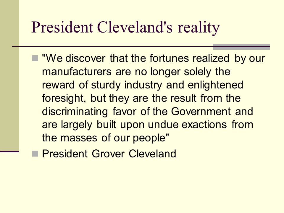 President Cleveland s reality