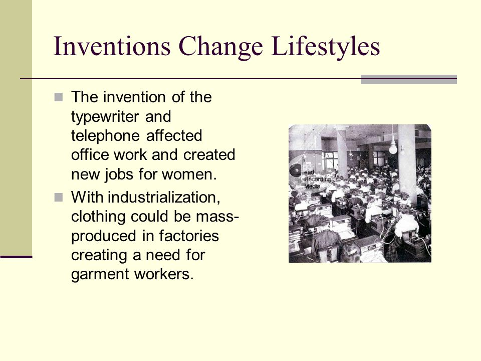Inventions Change Lifestyles
