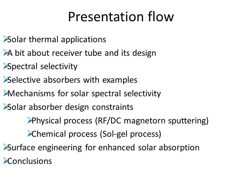 Presentation flow Solar thermal applications