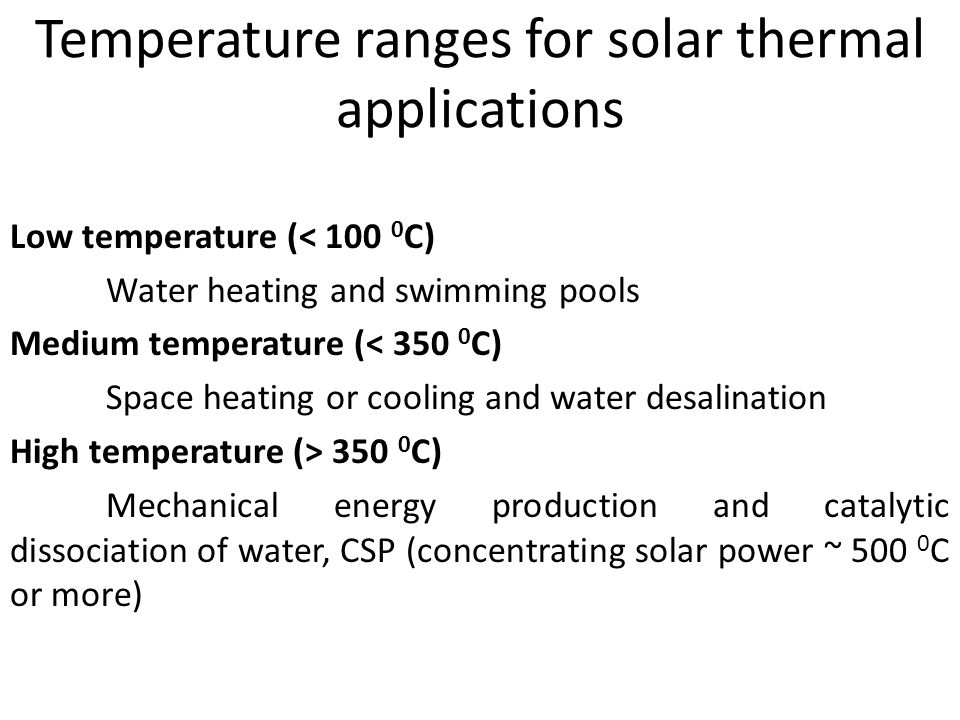 Temperature ranges for solar thermal applications