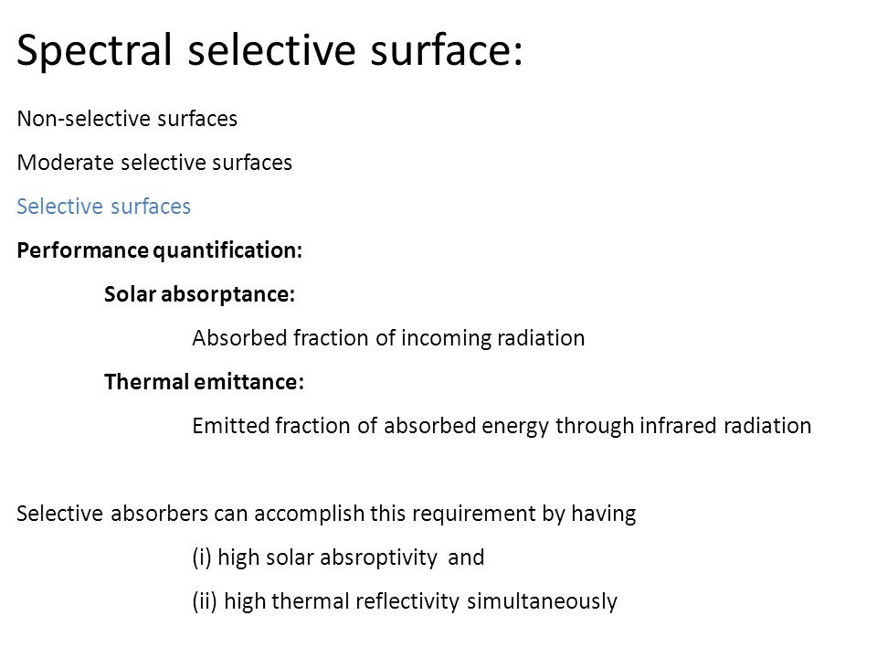 Spectral selective surface: