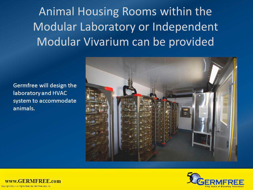 Animal Housing Rooms within the Modular Laboratory or Independent Modular Vivarium can be provided