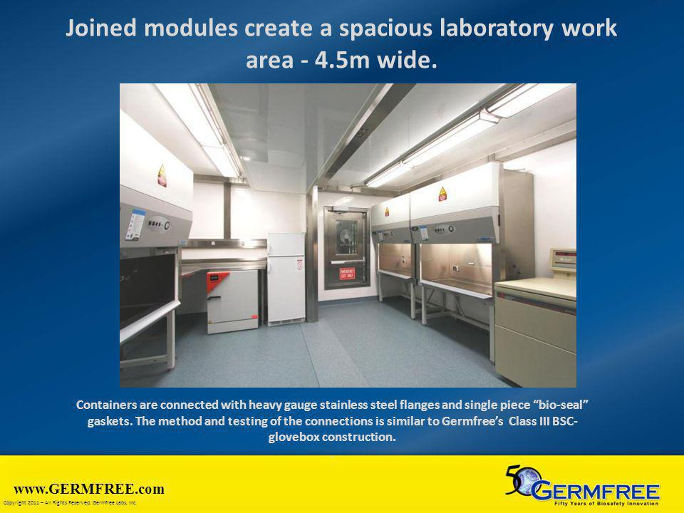 Joined modules create a spacious laboratory work area - 4.5m wide.