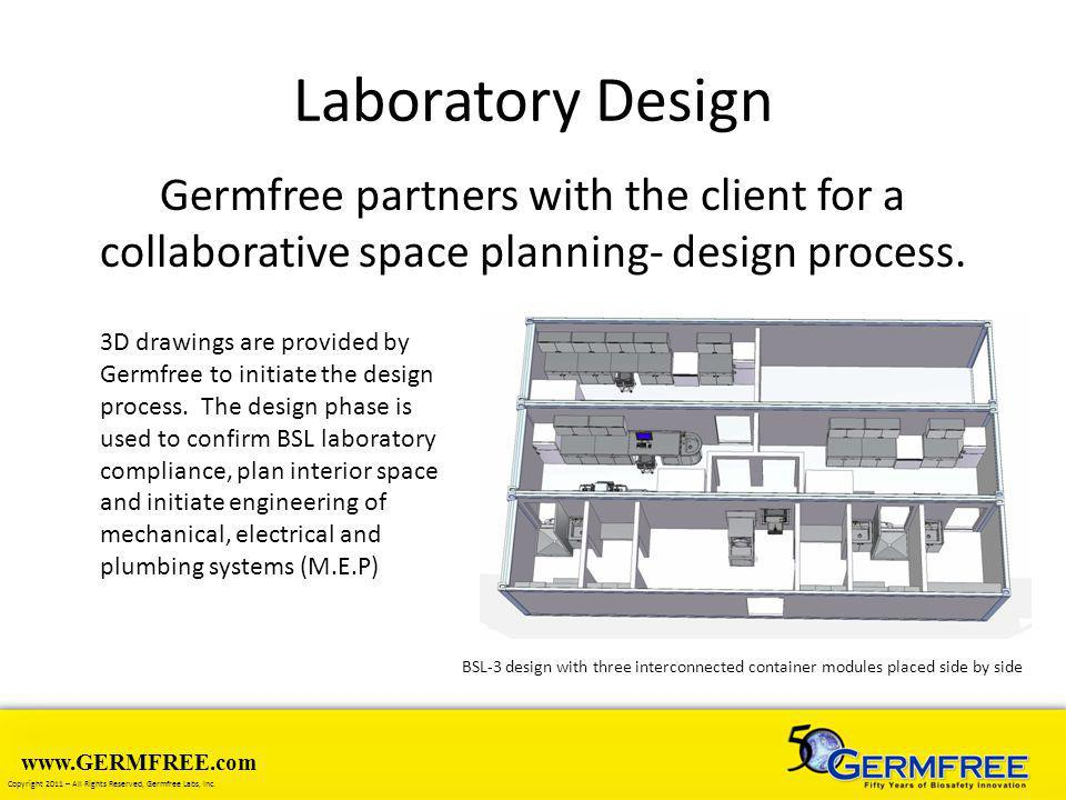 Laboratory Design Germfree partners with the client for a collaborative space planning- design process.