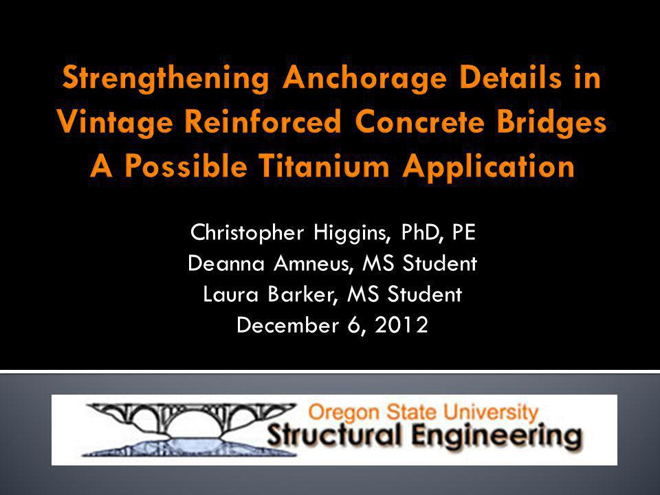 Strengthening Anchorage Details in Vintage Reinforced Concrete Bridges A Possible Titanium Application