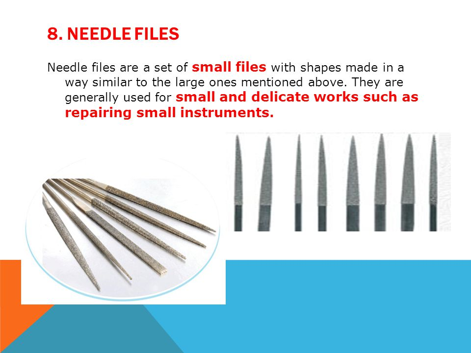 8. Needle Files