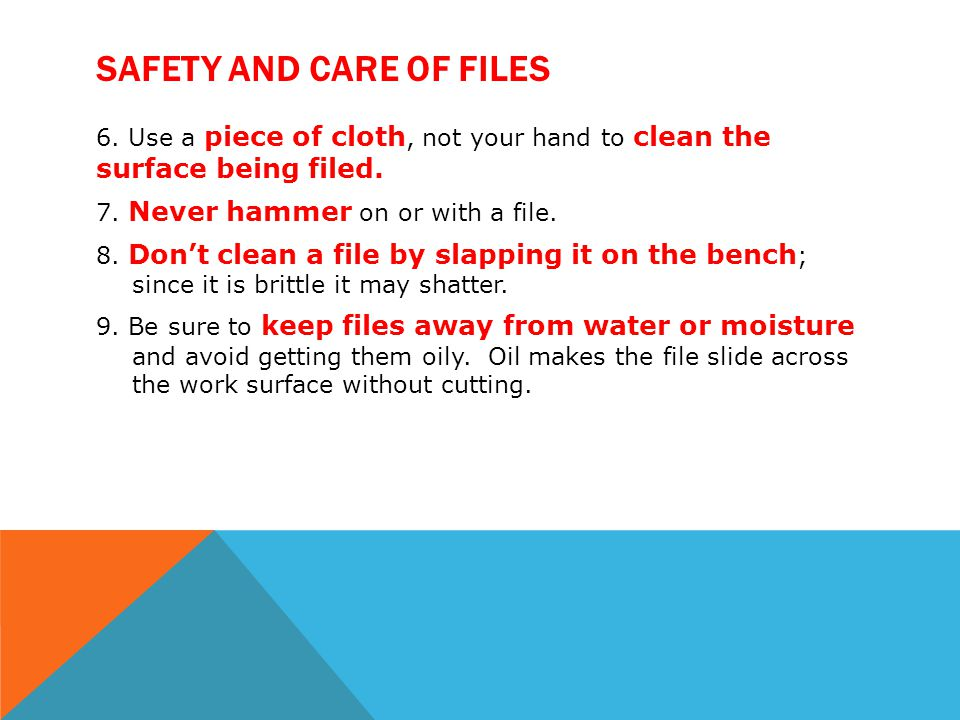 Safety and Care of Files