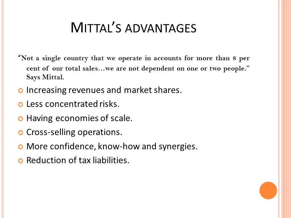 Mittal's advantages