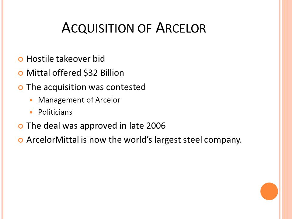 Acquisition of Arcelor