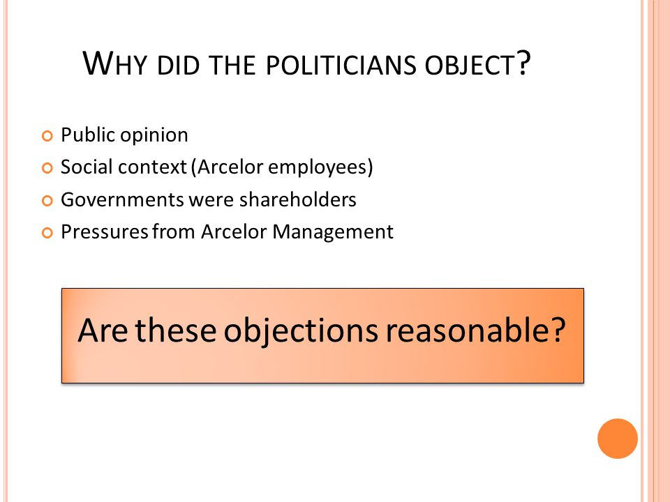 Why did the politicians object
