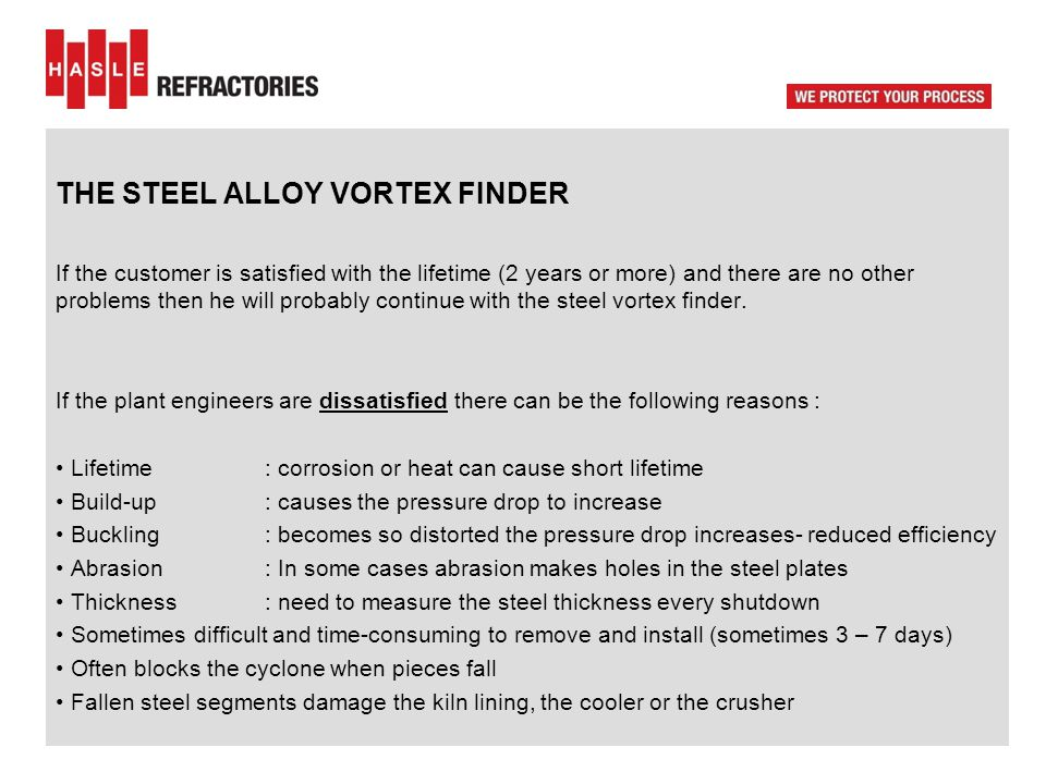 THE STEEL ALLOY VORTEX FINDER