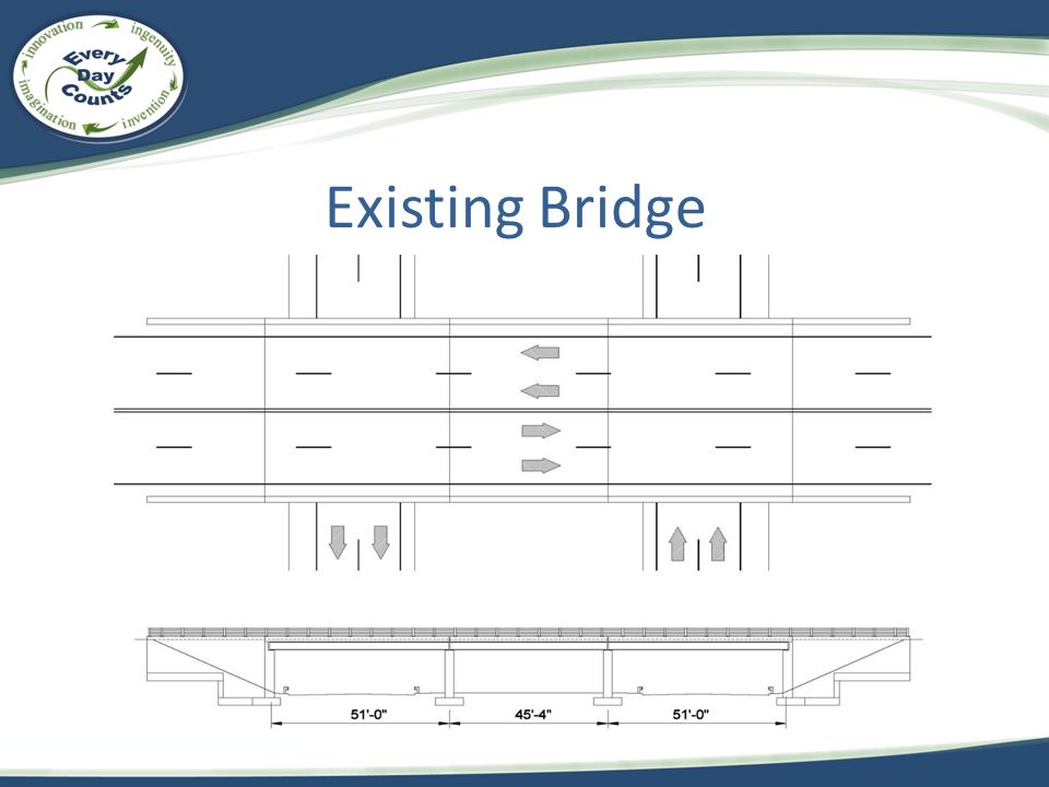 Existing Bridge The existing bridge layout is as shown.