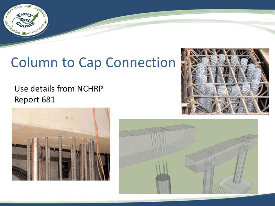 Column to Cap Connection