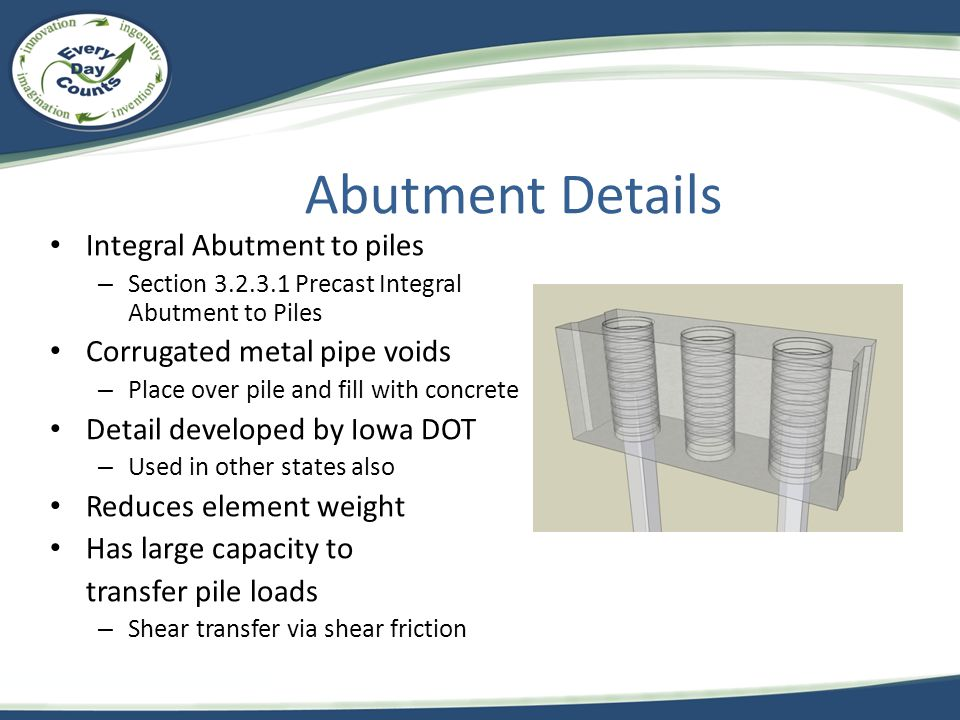 Abutment Details Integral Abutment to piles
