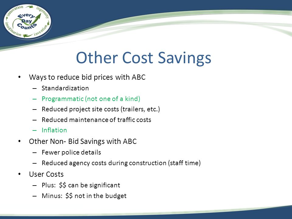 Other Cost Savings Ways to reduce bid prices with ABC