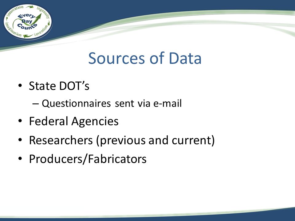 Sources of Data State DOT's Federal Agencies