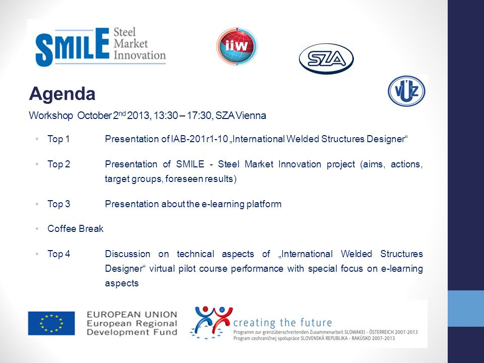 Agenda Workshop October 2nd 2013, 13:30 – 17:30, SZA Vienna