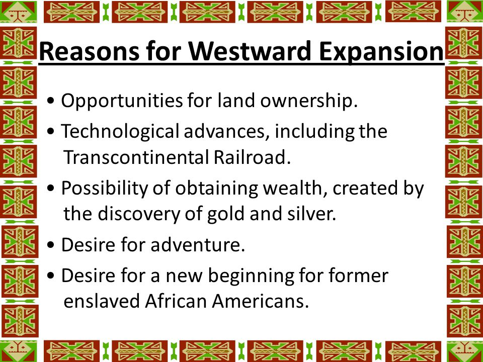 Reasons for Westward Expansion