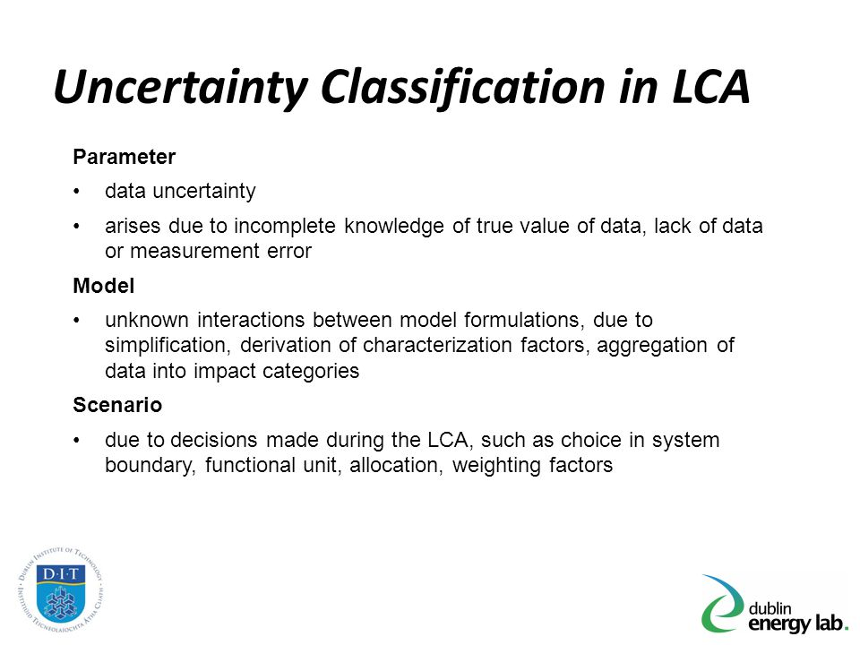 Uncertainty Classification in LCA