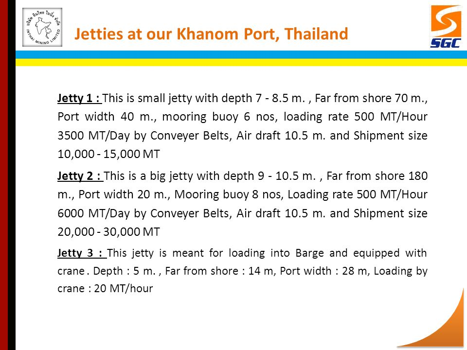 Jetties at our Khanom Port, Thailand