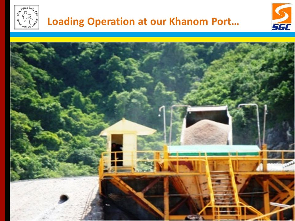 Loading Operation at our Khanom Port…